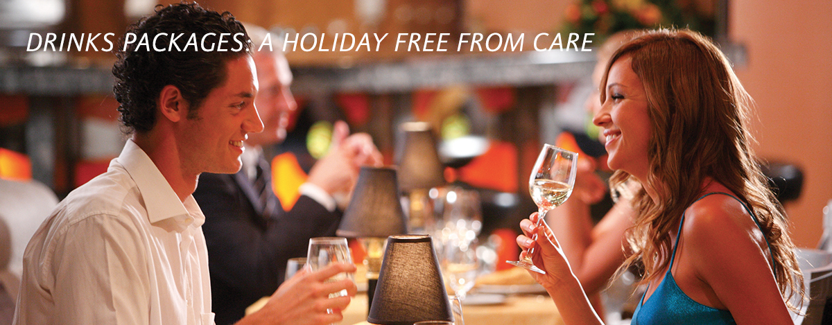 DRINKS PACKAGES: A HOLIDAY FREE FROM CARE